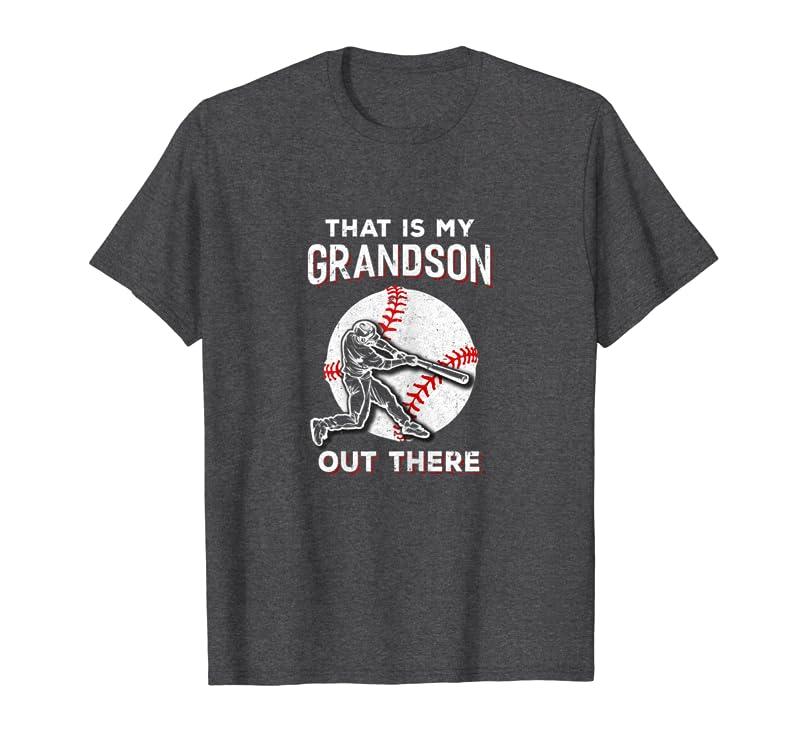That's My Grandson Out There Baseball Grandma Papa T-Shirt Gift Trending Design T Shirt