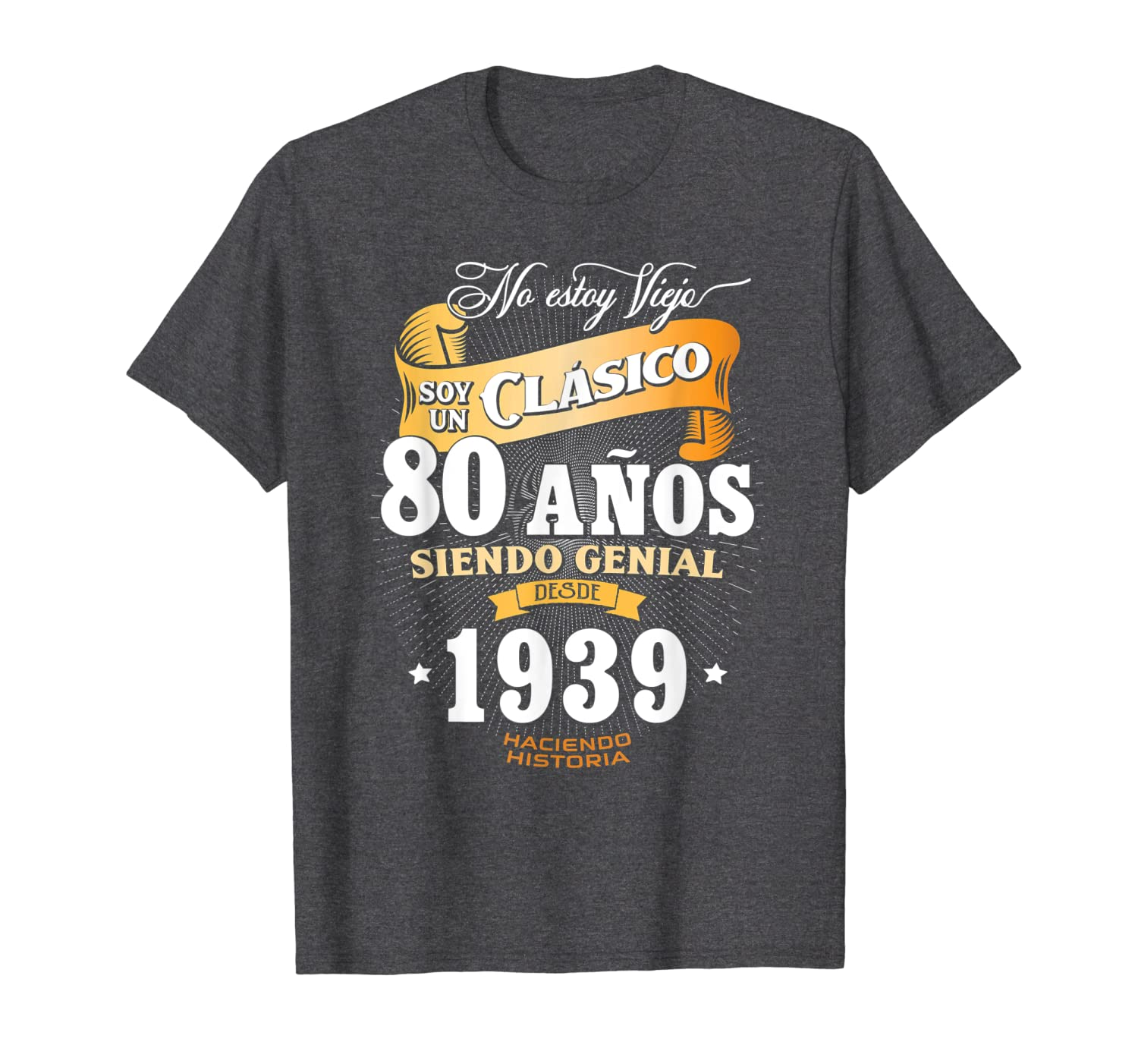 Mens 80th Birthday gift for Men in Spanish, Regalo cumpleanos 80 T-Shirt