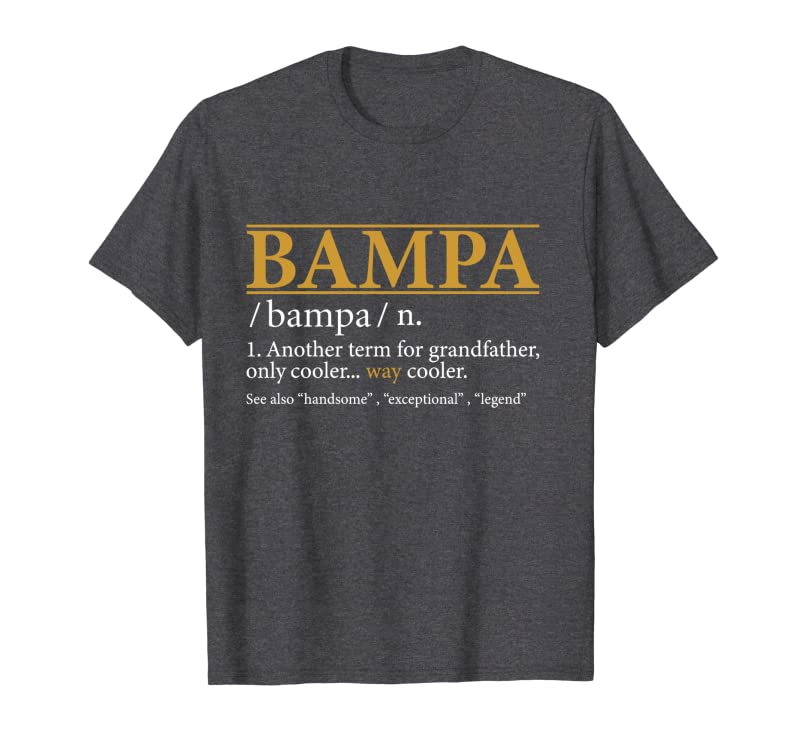 Funny BAMPA definition Fathers day gift Grandpa gift Long Sleeve T-Shirt Gift Trending Design T Shirt