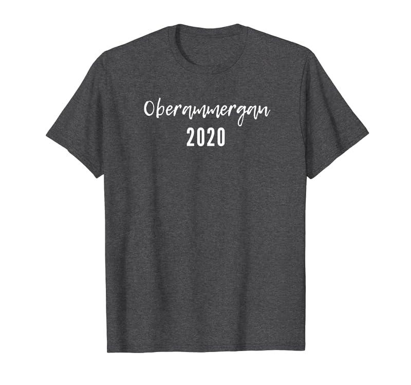 Oberammergau 2020 Germany Epic Event Shirt Sweatshirt Trending Design Tshirt