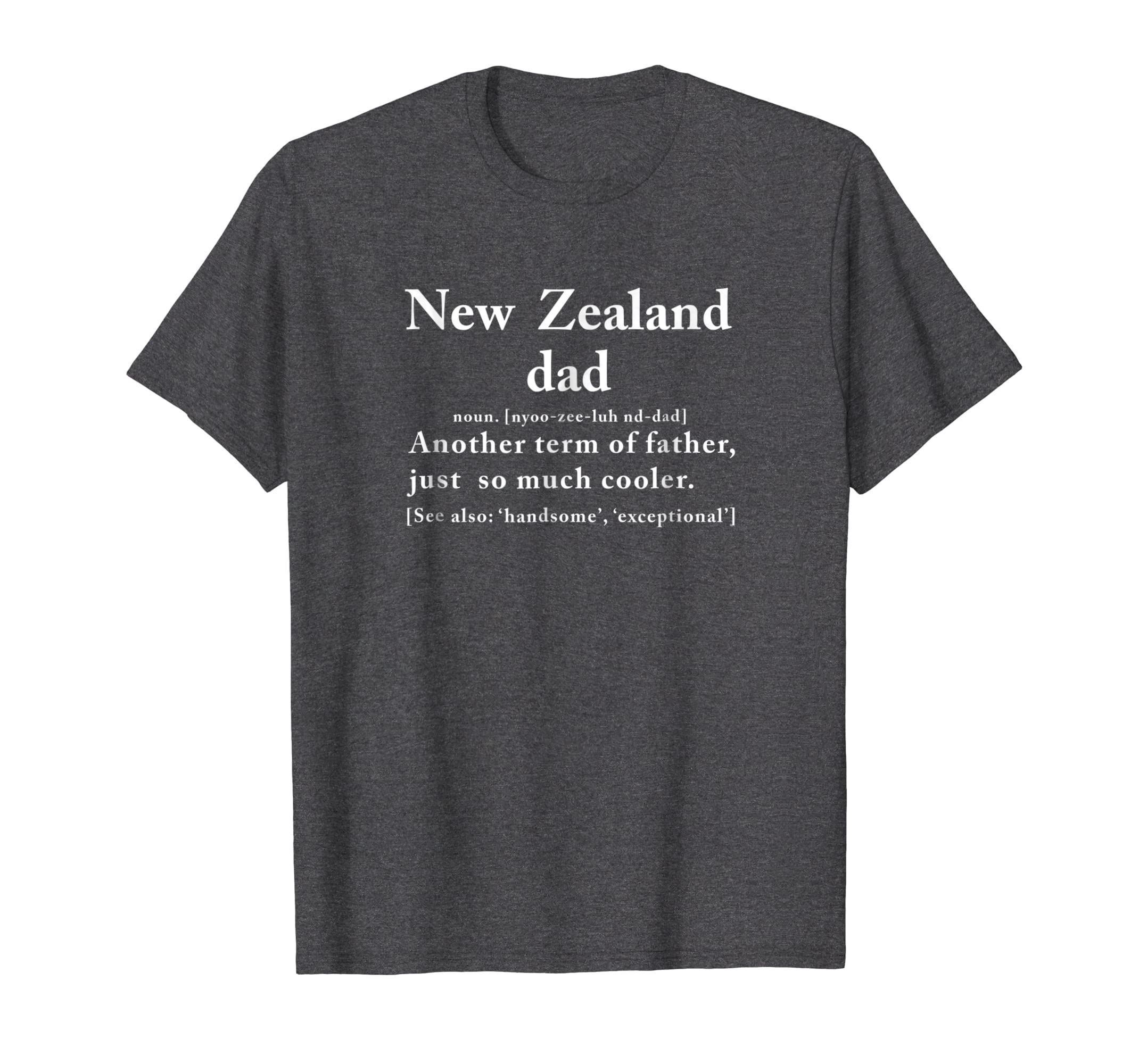 Amazon.com: New Zealand Dad Definition Fathers Day Gift T Shirt: Clothing