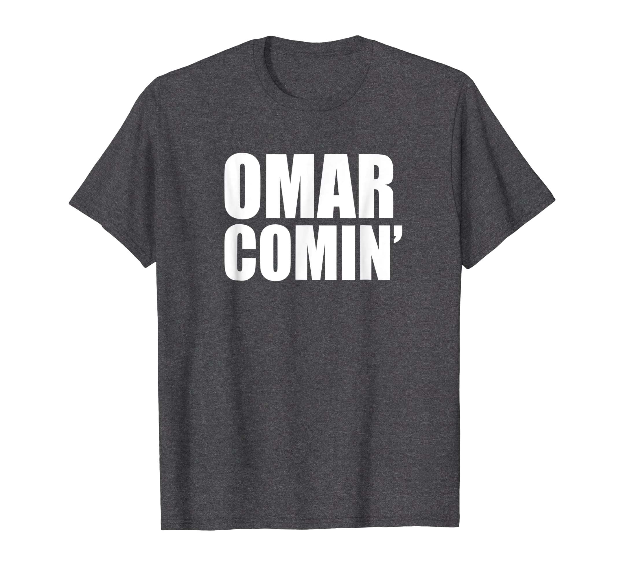 Amazon.com: Omar Comin T-Shirt - Omar Comin\' Tee Shirt: Clothing