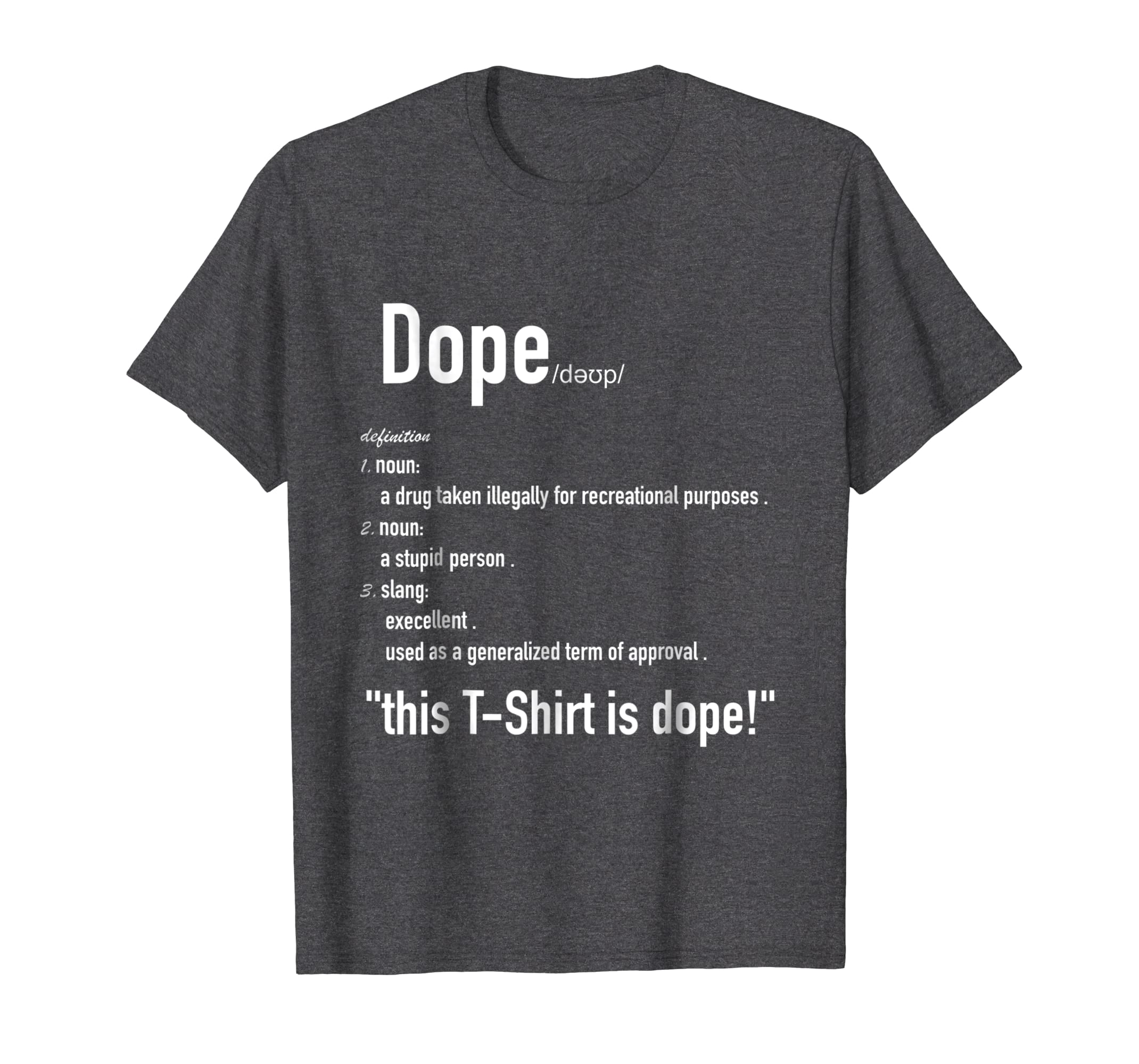 Amazon com: Dope Definition Funny Cool Summer T-Shirt (White