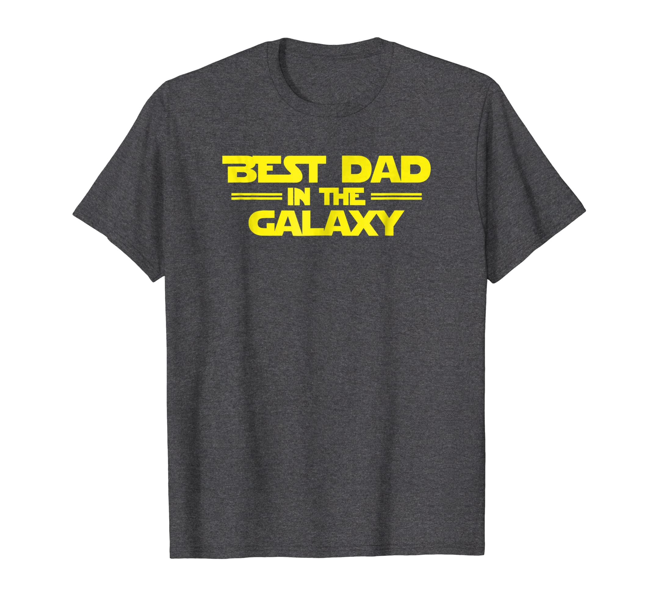 Best Dad In The Galaxy Funny Scifi Father S Day T Shirt Tpt Best