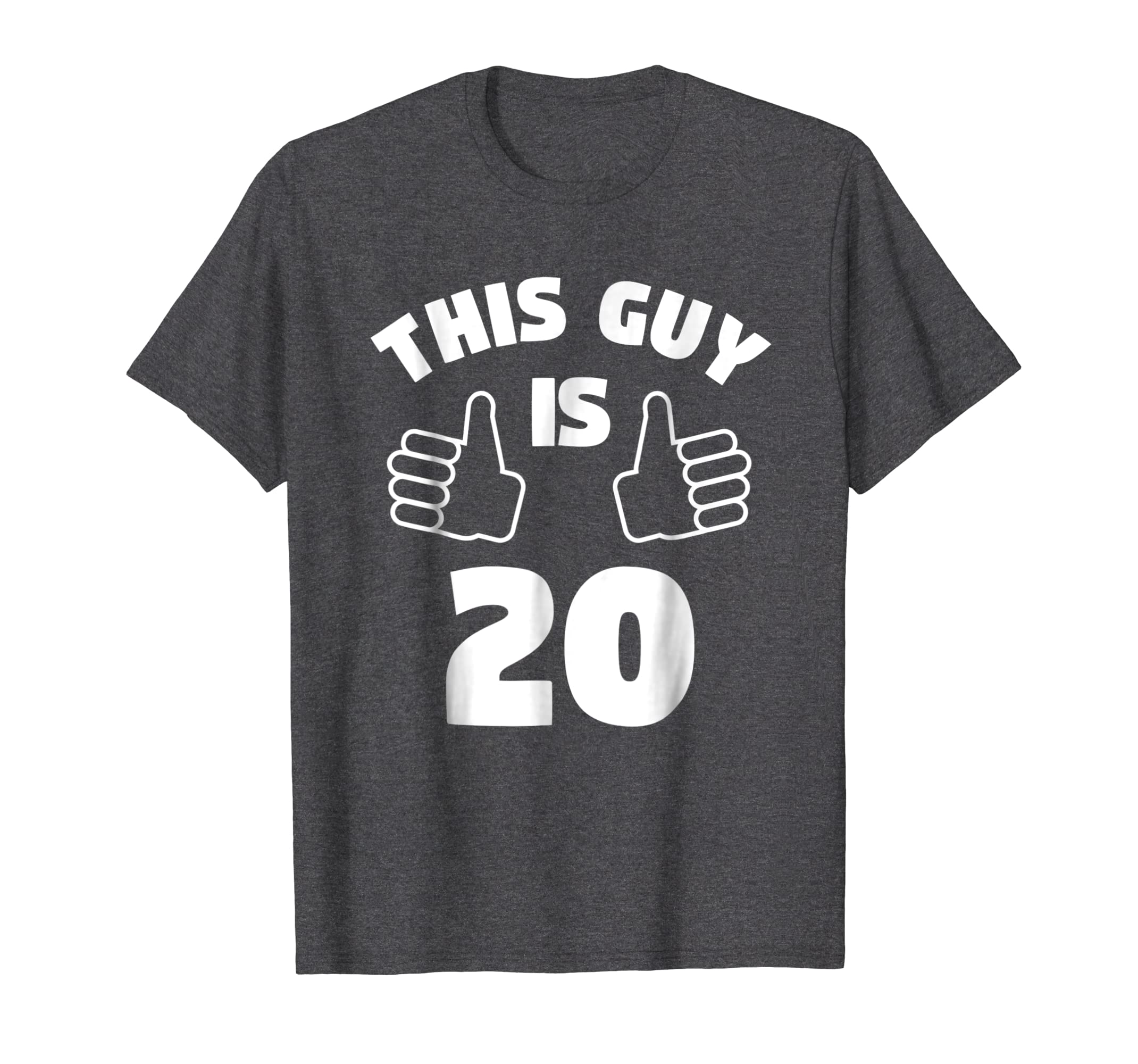 Amazon Mens This Guy Is 20 Years Old T Shirt 20th Birthday Gift For Boys Clothing