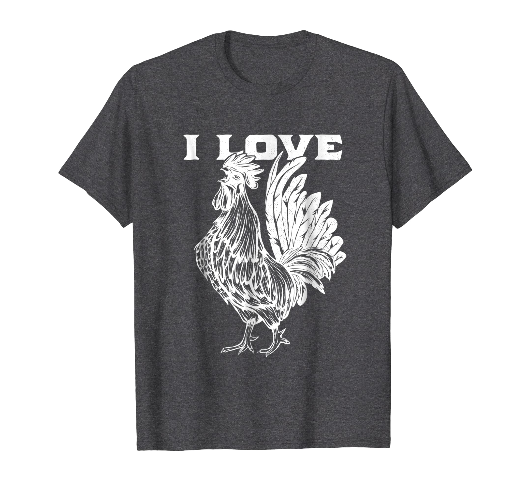 14c03ae24 Amazon.com: Funny I Love Cock T-Shirt Rooster Lover I Love Roosters:  Clothing