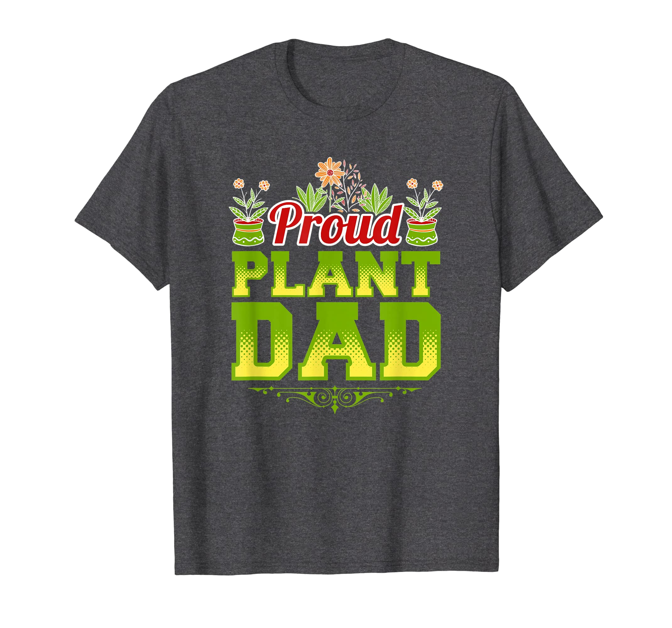 56522036 Amazon.com: Mens I am a Proud Plant Dad Green Thumb Gardening T-Shirt:  Clothing