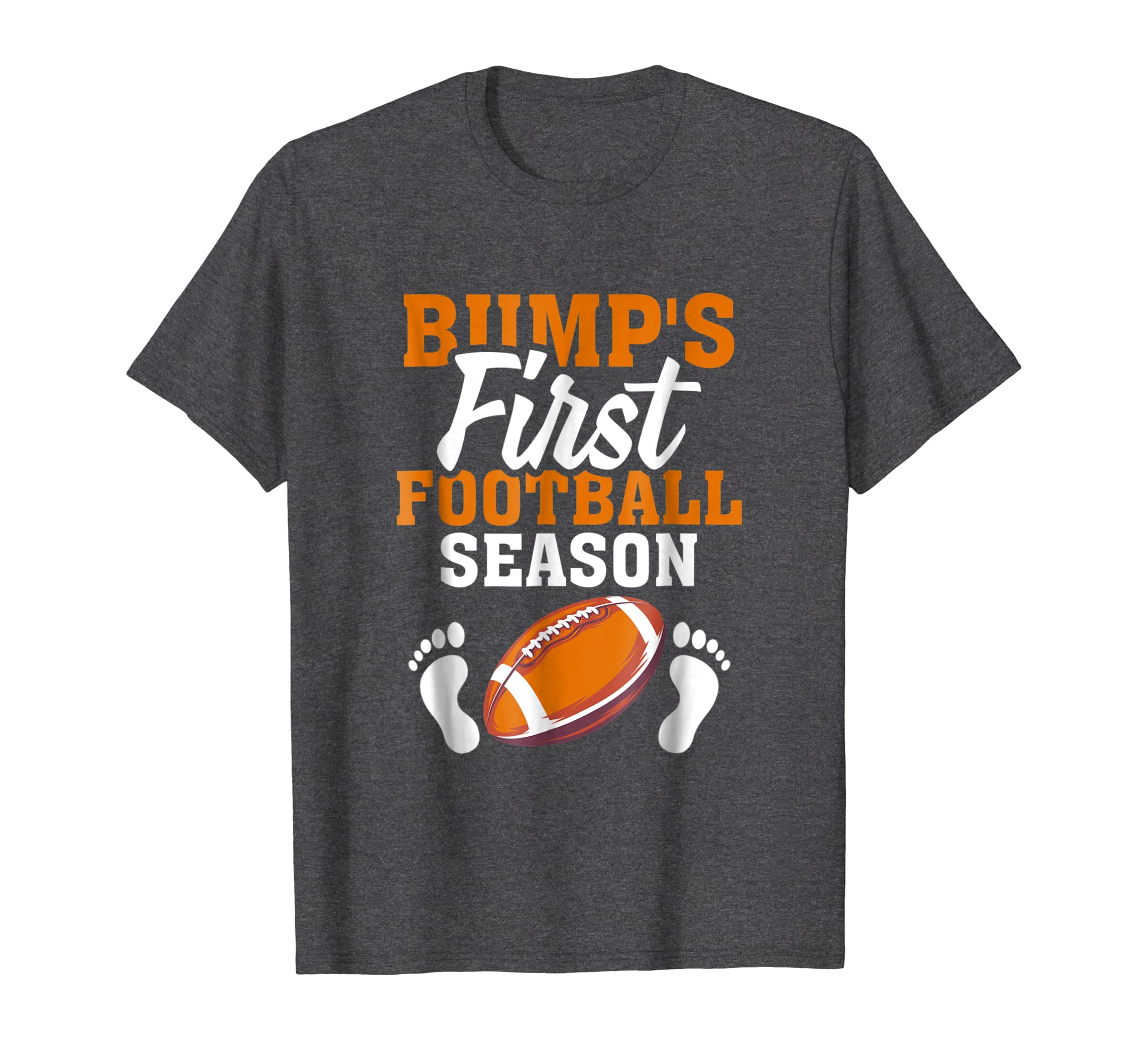 Bump's First Football Season T Shirt