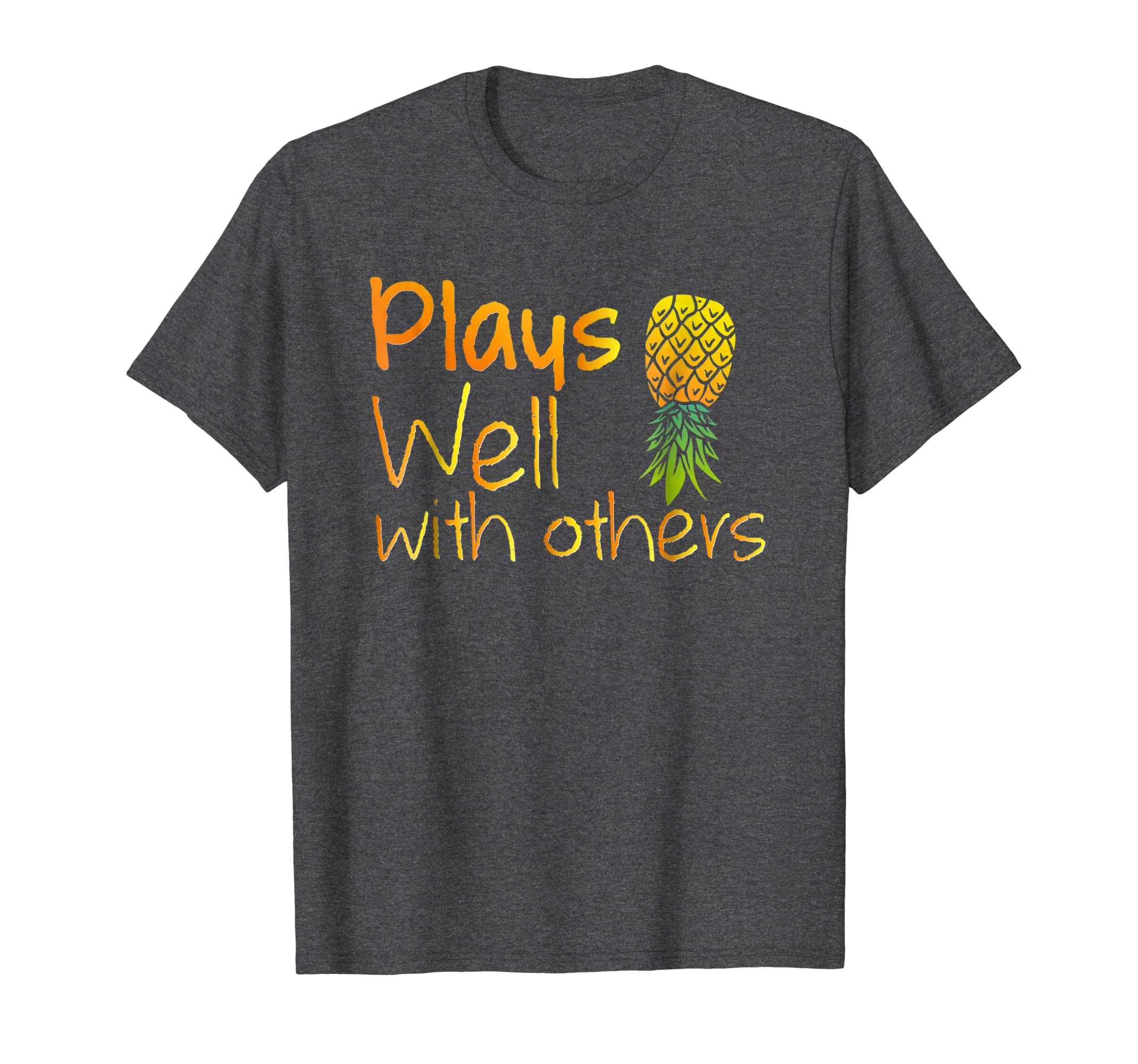Swingers Pineapple Shirt   Plays Well with Others-Protee
