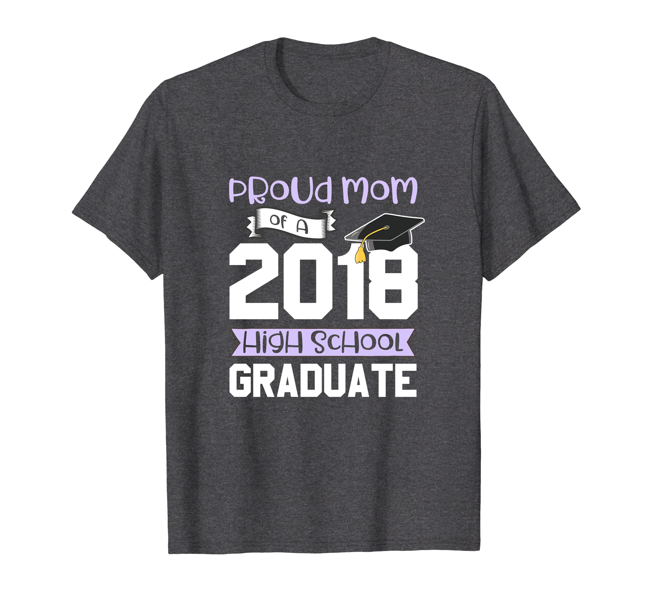 97a7050c35 Amazon.com: Graduation Shirts For Family 2018 Proud Mom High School Tee:  Clothing