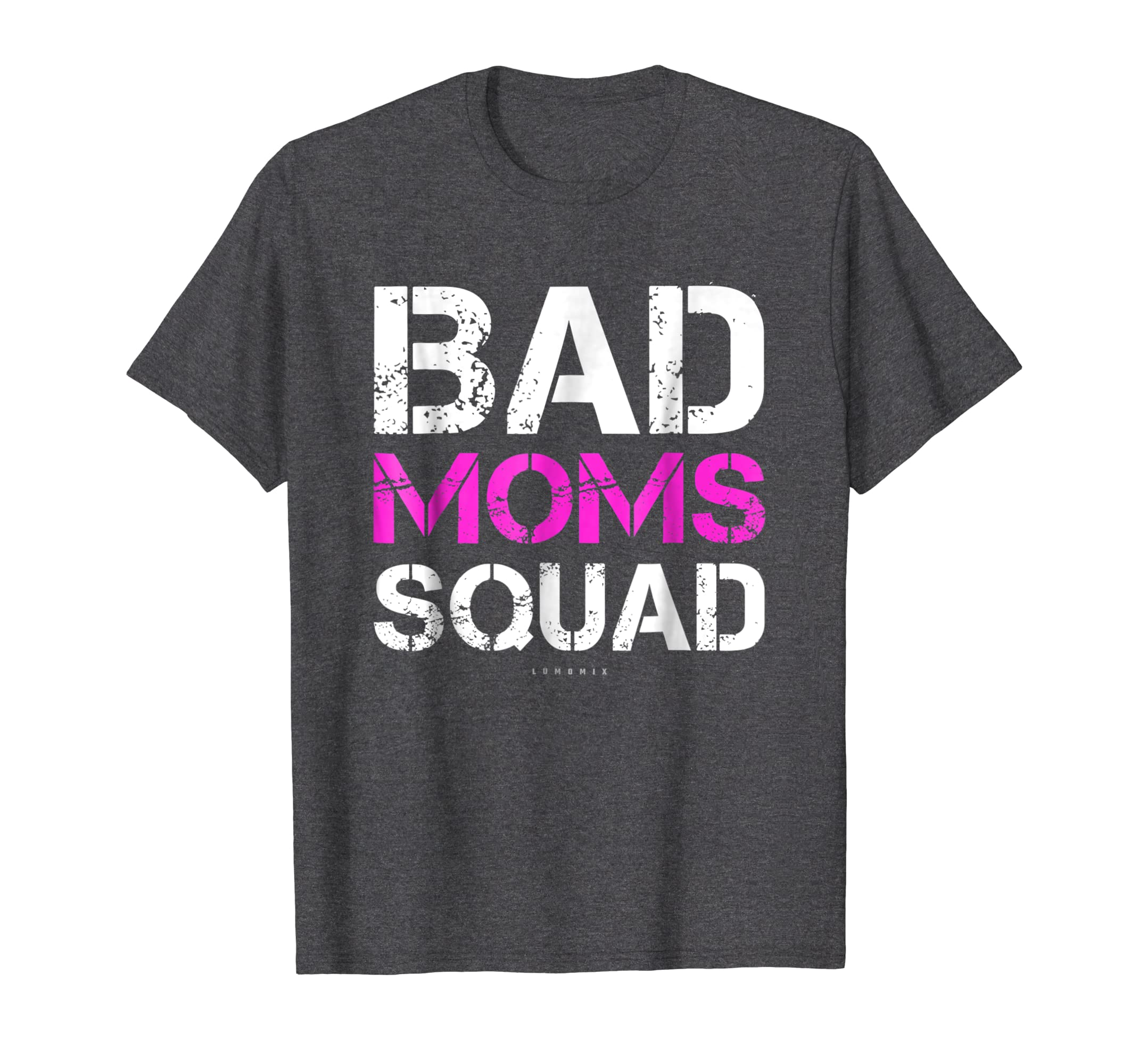Funny Mothers Day Gift: Bad Moms Squad Tee. Funny Mom Shirts-Teehay