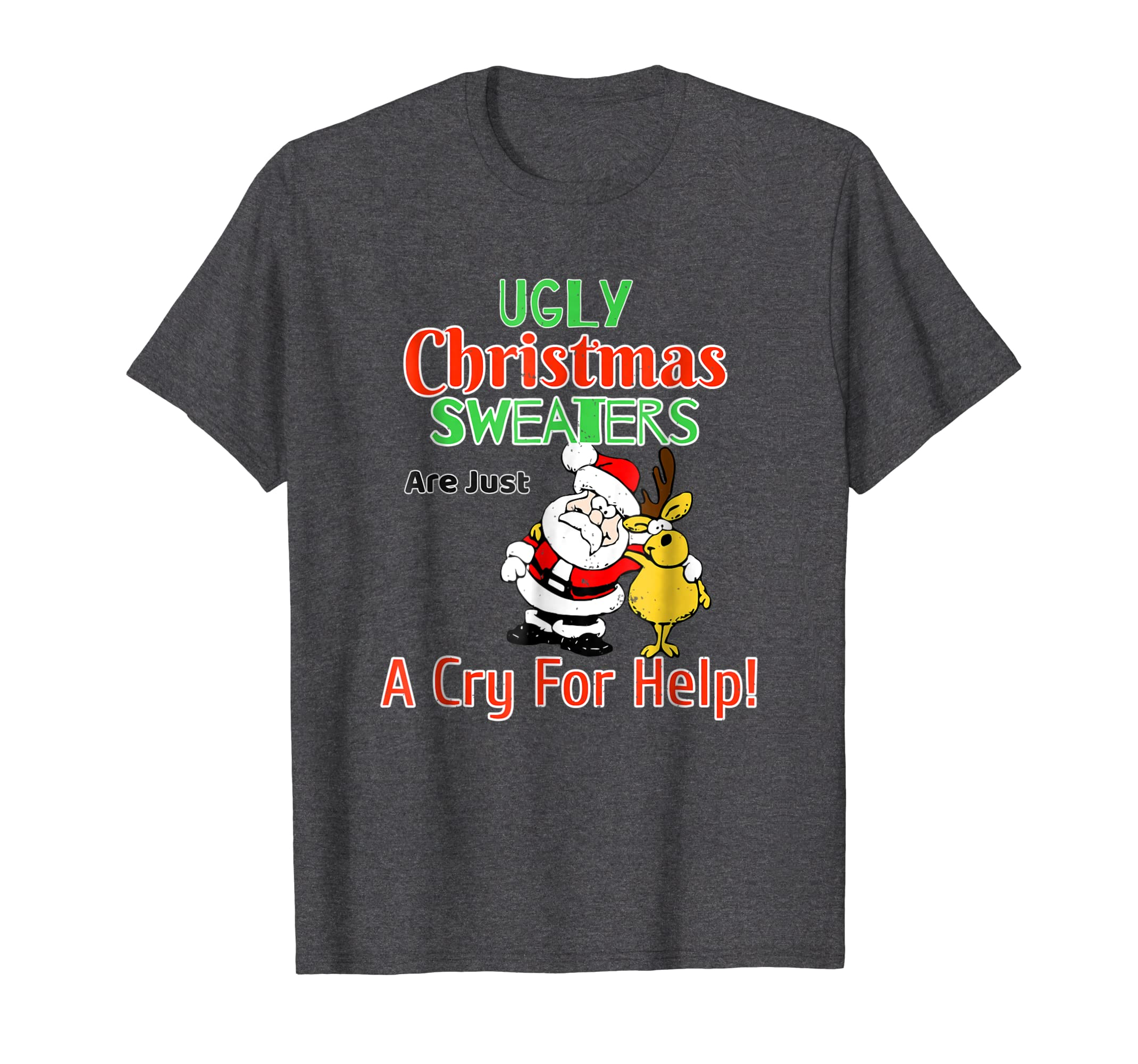 Amazon.com: Ugly Christmas Sweaters Are Just A Cry For Help! Funny ...