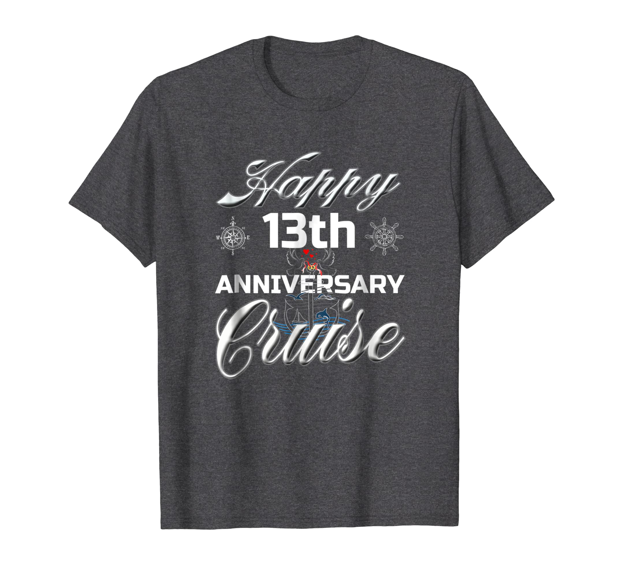 Happy 13th Anniversary Cruise Shirt Funny Cruising Family