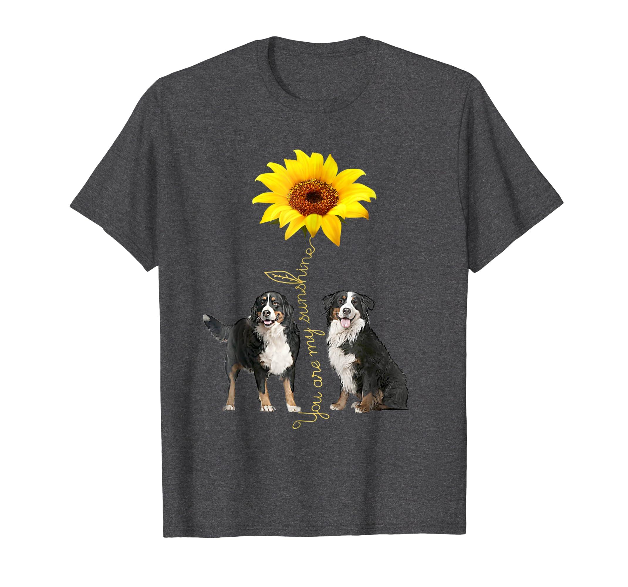 Amazoncom You Are My Sunshine Bernese Mountain Shirt