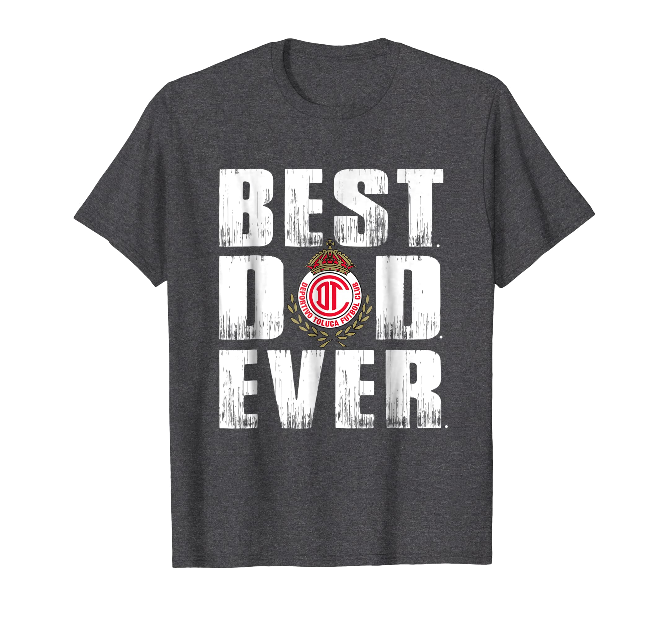 Best Toluca Dad Ever T Shirt – Father's Day Gift-Teehay
