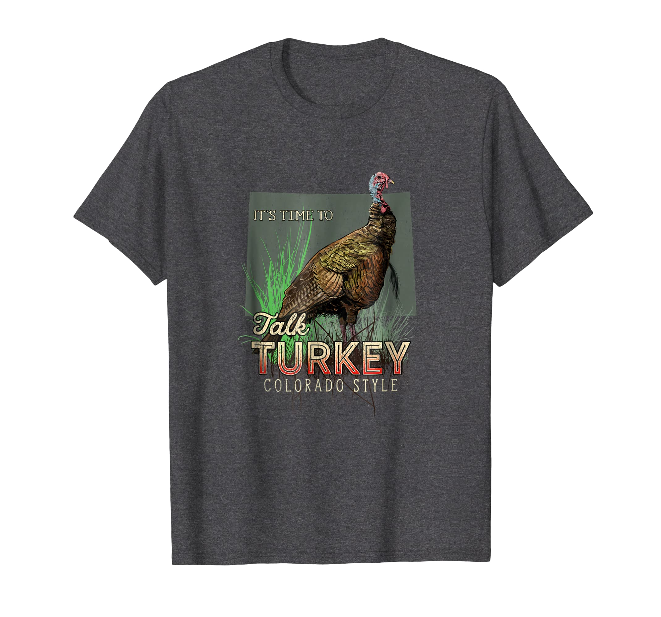 Colorado Turkey Hunting Shirt Time to Talk Turkey Tee-Awarplus