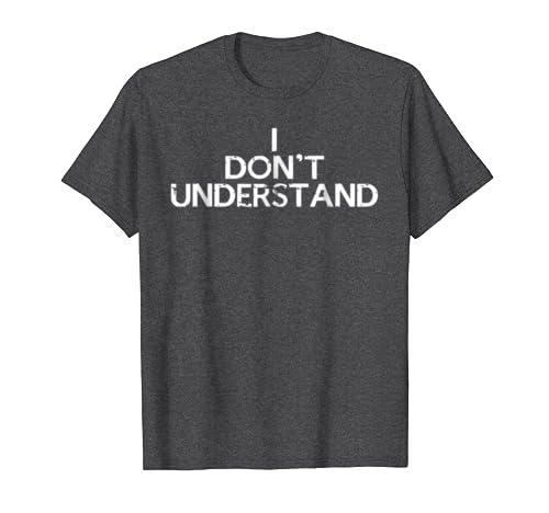 972f90aaa1b6 Amazon.com  Sherlock Holmes Watson I Don t Understand T-Shirt  Clothing