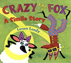 Crazy Like a Fox: A Simile Story