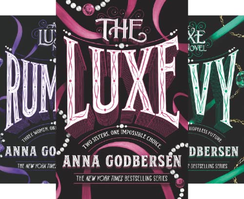 The Luxe Box Set: Books 1 to 3: The Luxe, Rumors, and Envy (3 Book Series)