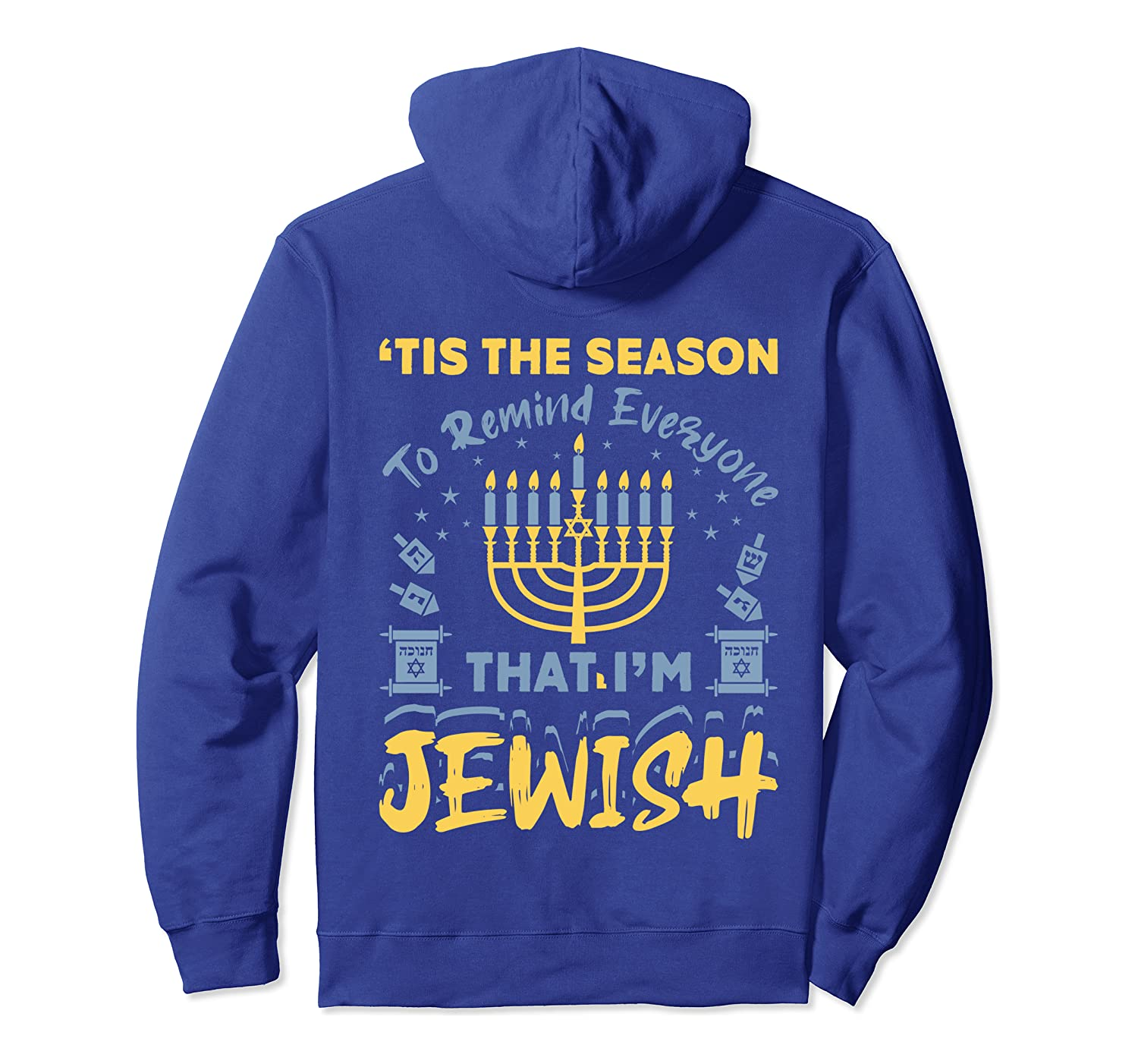 'Tis The Season To Remind Everyone That I'm Jewish Hanukkah Pullover Hoodie-Awarplus
