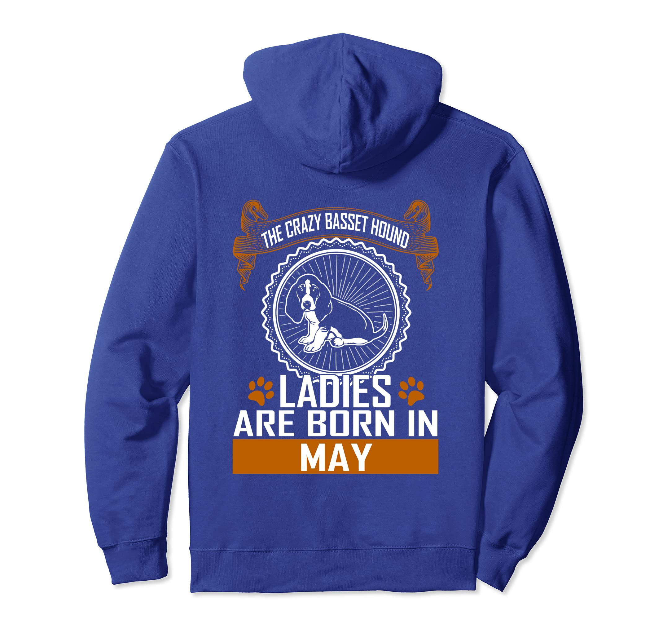 Crazy Basset Hound dog lady born in May birthday hoodie