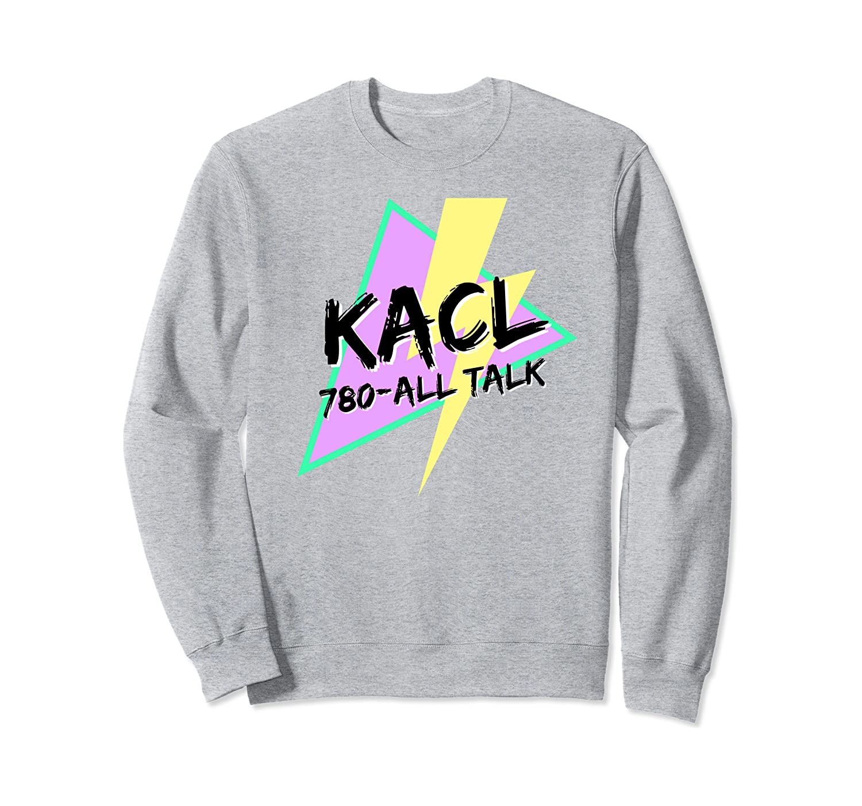 Kacl Shirts Kacl T-shirt 780 All Talk Radio Shirt Tshirt Sweatshirt