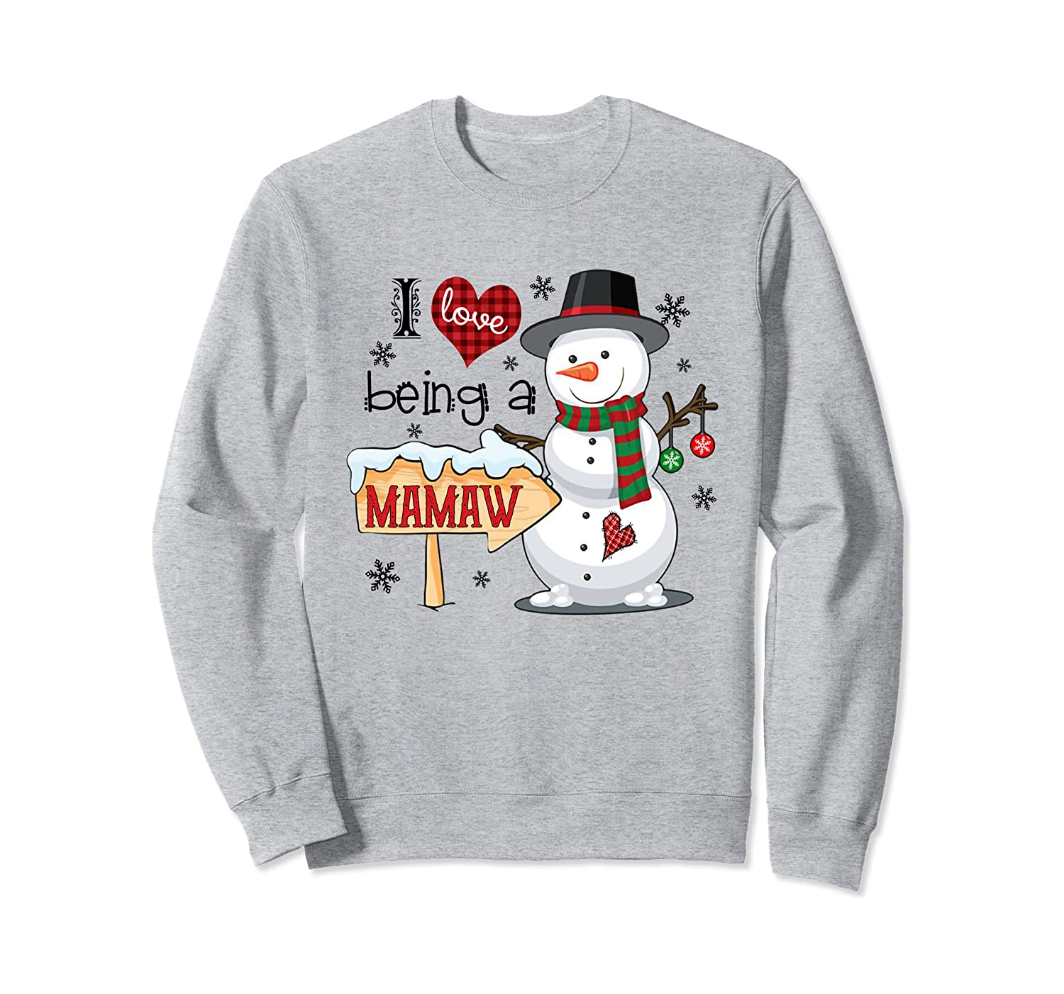 I Love Being A Mamaw Snowman Funny Family Christmas Gifts Sweatshirt-Awarplus