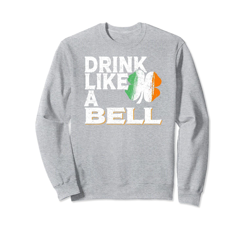 Drink Like a Bell St Patrick's Day Beer Irish Surname Sweatshirt-Awarplus