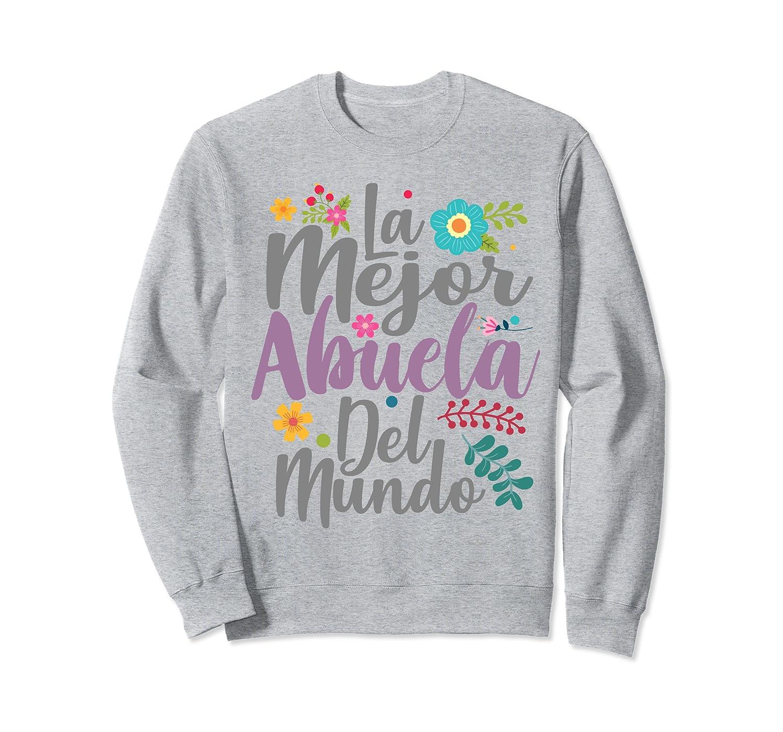 Feliz Dia De Las Madre Shirt La Mejor Abuela Del Mundo Shirt
