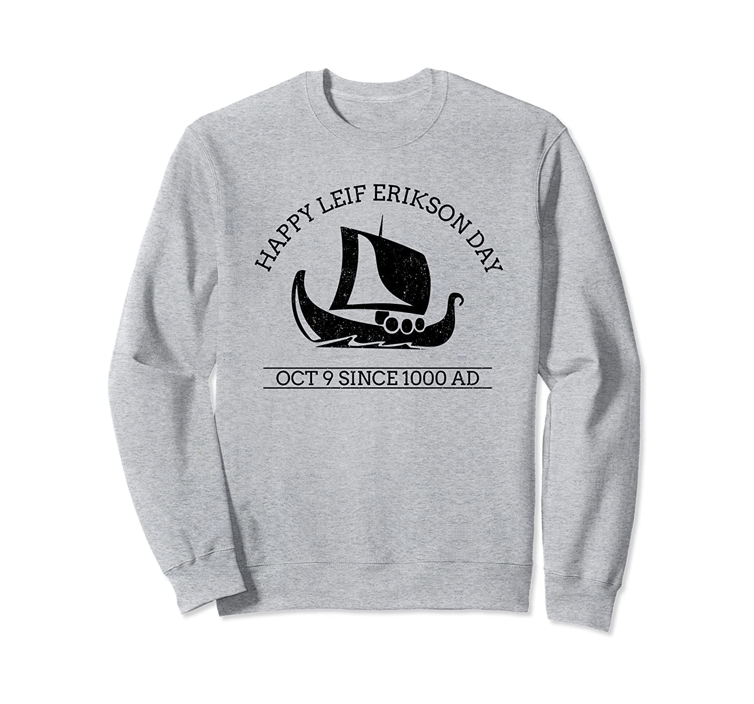 Leif Erikson Day 2019 For Men Women and Youth Sweatshirt-ANZ