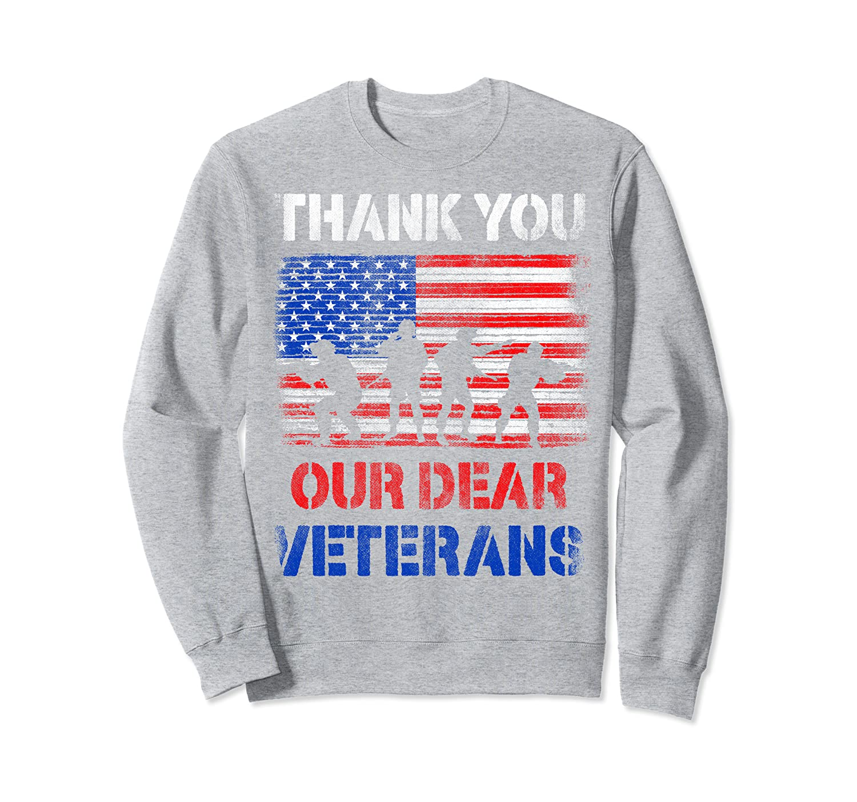 Thank You Our Dear Veterans American US Flag Veteran's Day  Sweatshirt