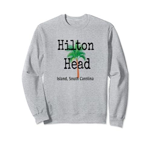 Hilton Head Island Shirt South Carolina Family Vacation Sweatshirt