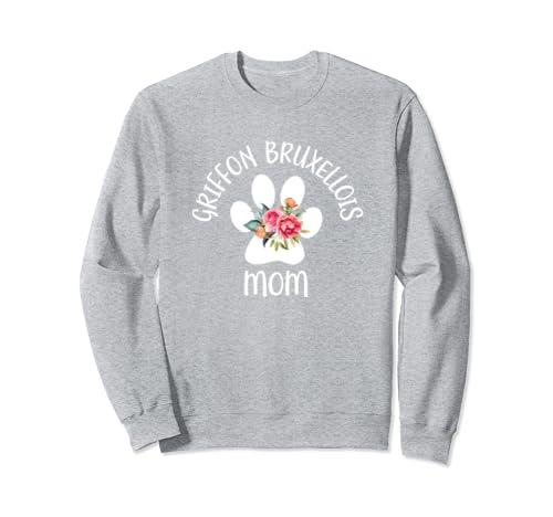 Griffon Bruxellois Mom For Women, Wife, Girlfriend Sweatshirt