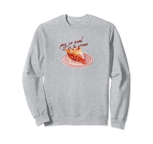 Twin Peaks Pie So Good It Is A Crime Sweatshirt