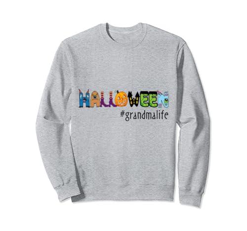Women Mom Halloween #Grandmalife Grandma Life Grandma Gift Sweatshirt