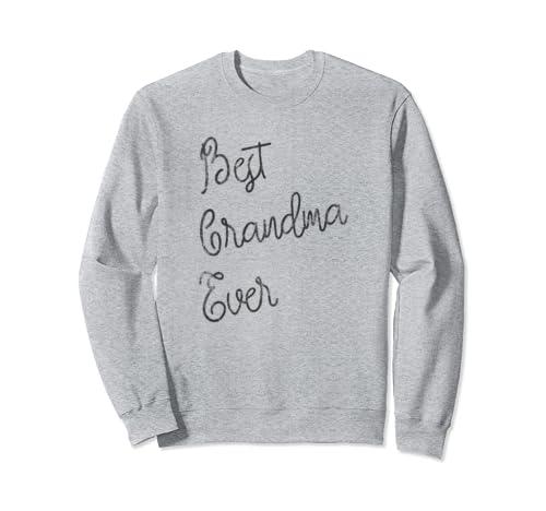 Best Grandma Ever Dark Sweatshirt