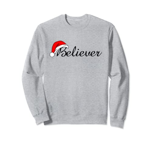 Believer With A Santa Hat Sweatshirt