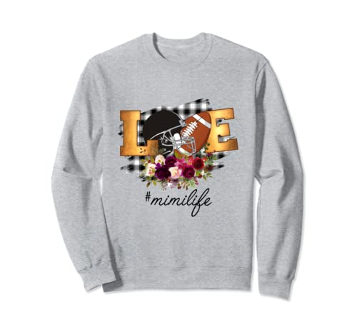 Women Mom Love Mimi Life Football Funny Mimi Gift Sweatshirt