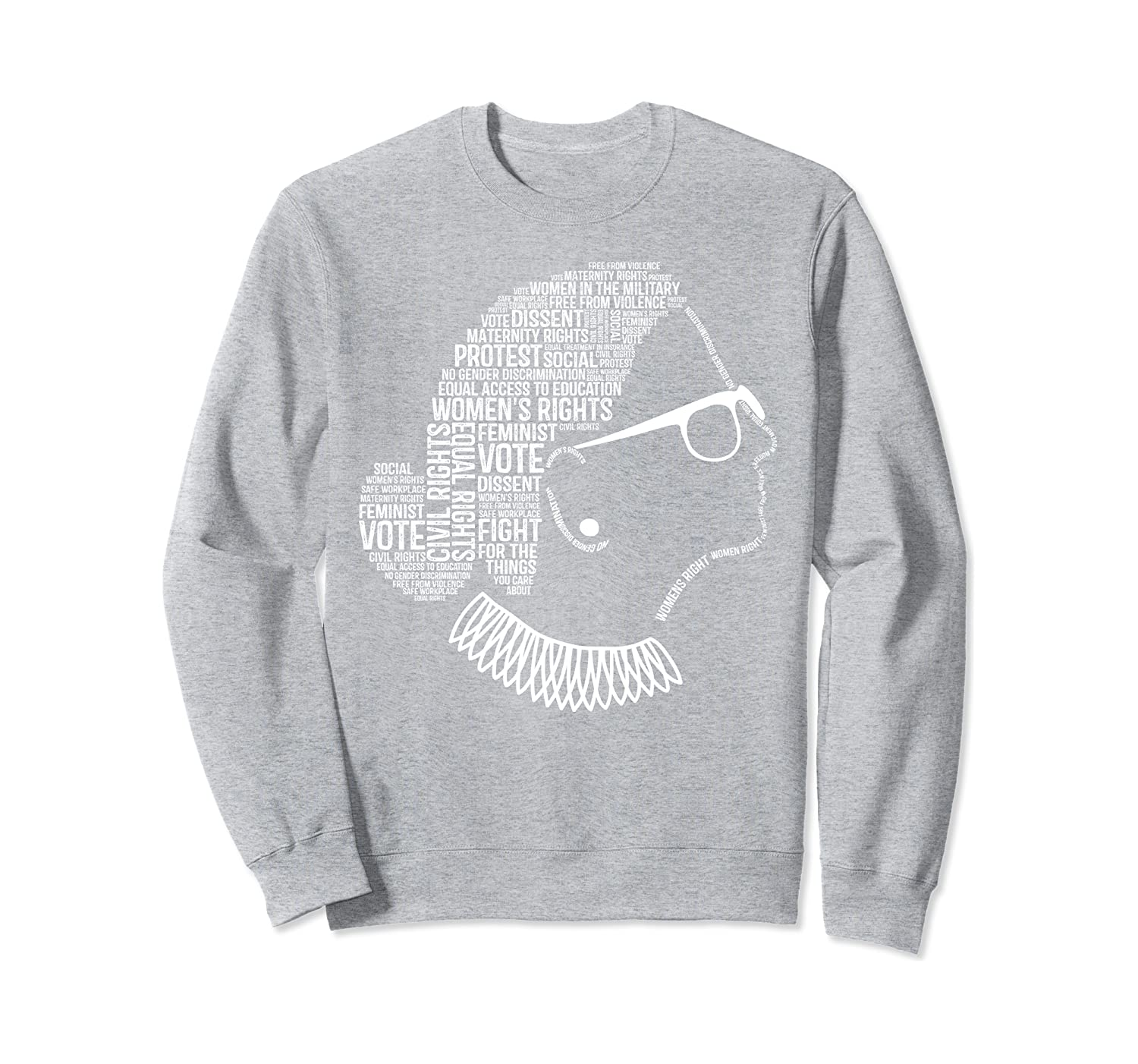 Ruth Bader Ginsburg Sweatshirt Notorious RBG Quote Feminist