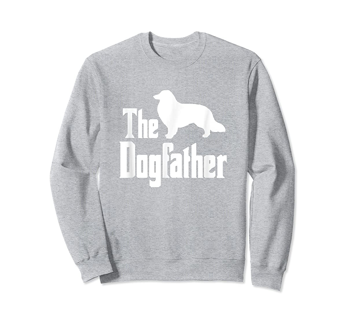 The Dogfather - funny Rough Collie T-Shirt, funny dog gift-Sweatshirt-Sport Grey