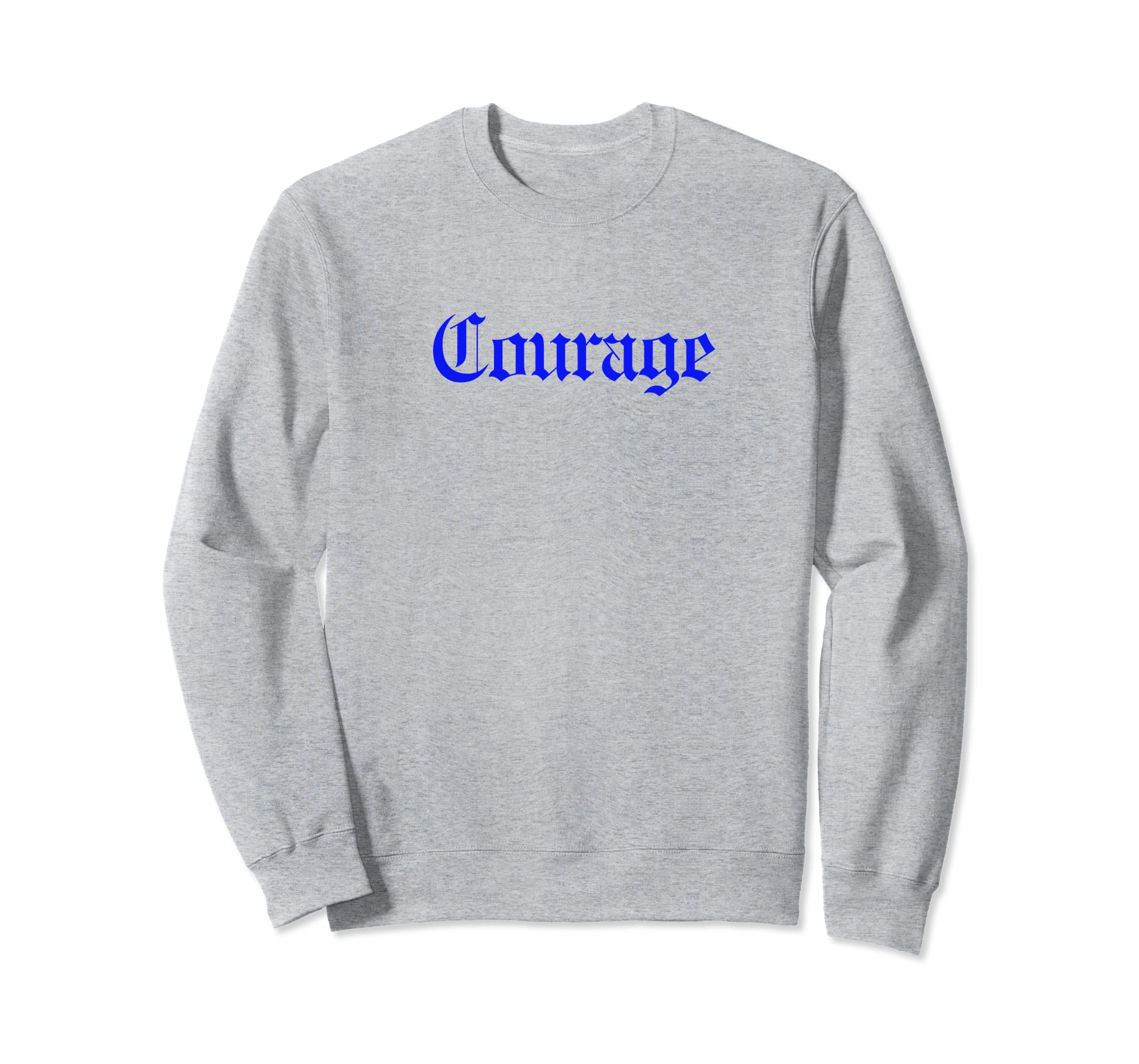 b79cdd8f Amazon.com: Courage Sweatshirt, Hipster Clothes, Dope Streetwear: Clothing