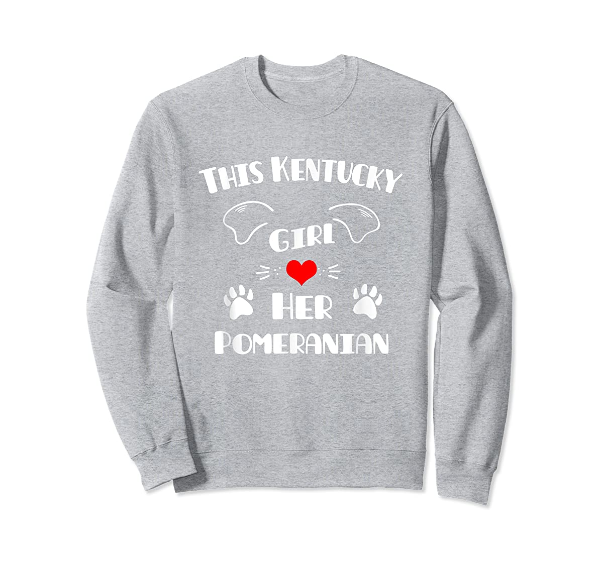 This Kentucky Girl Loves Her Pomeranian T-Shirt-Sweatshirt-Sport Grey
