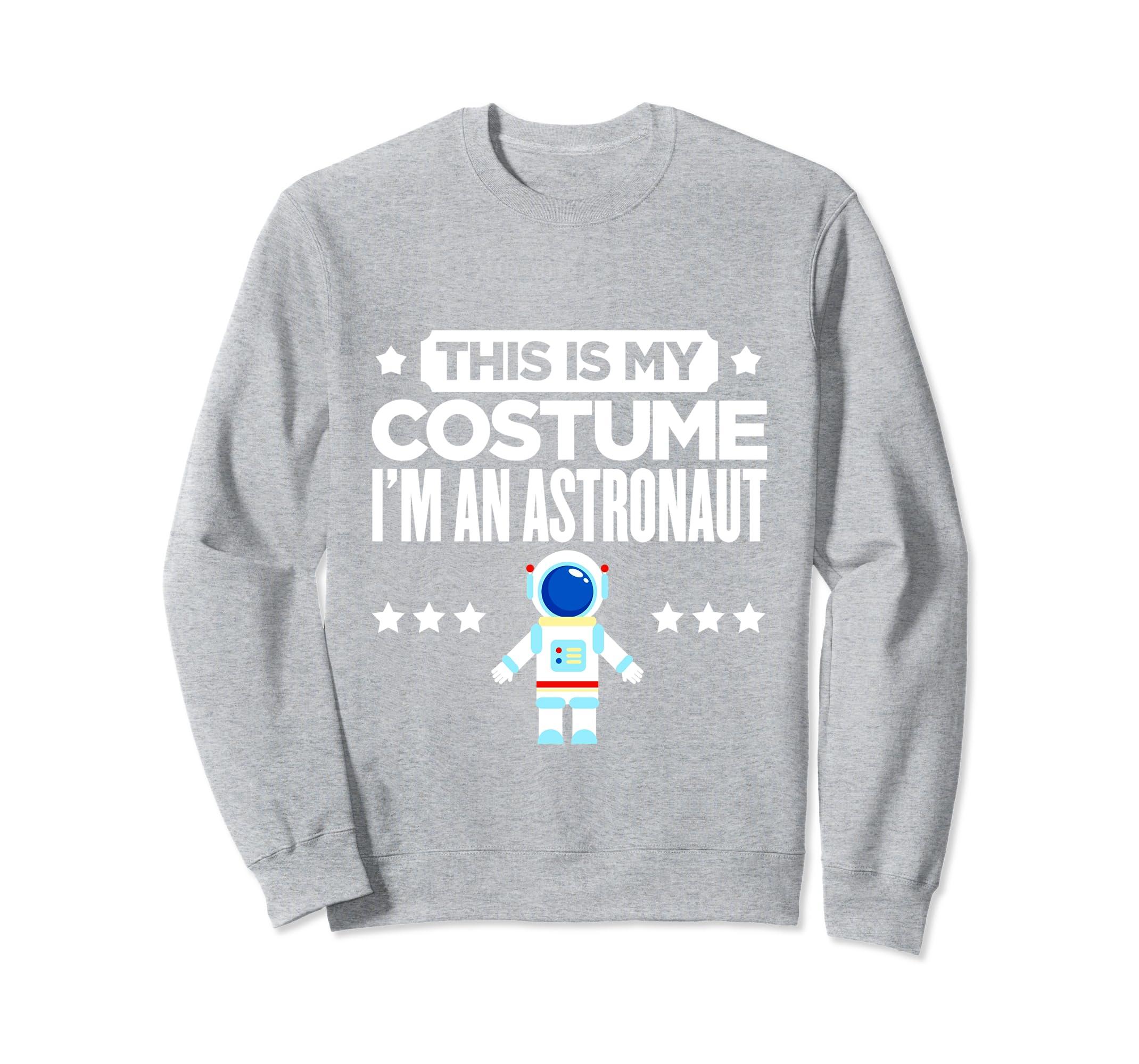 This Is My Astronaut Costume Halloween Sweatshirt-ANZ