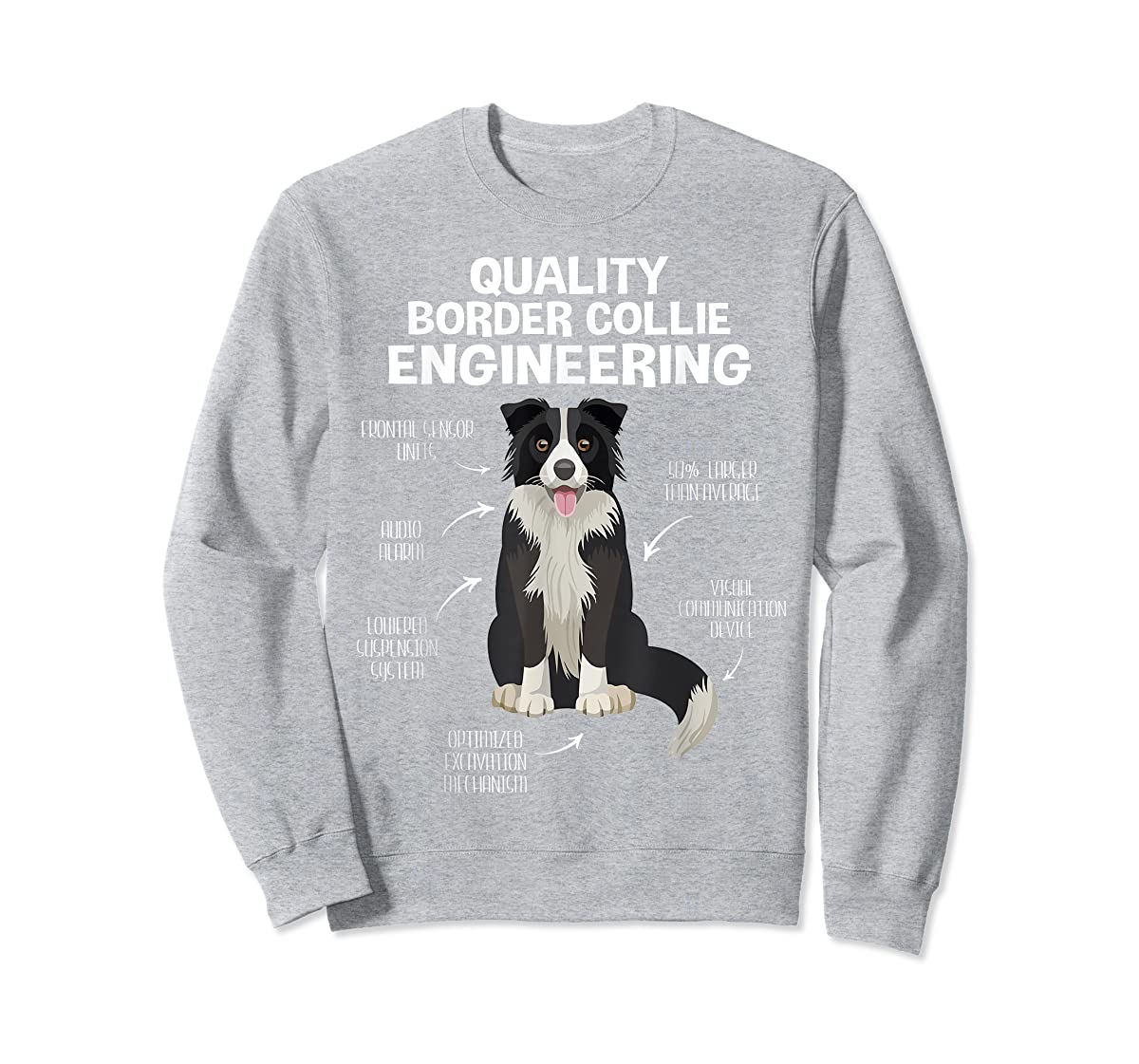 Quality Border Collie Engineering Dog Lover Gift T-Shirt-Sweatshirt-Sport Grey