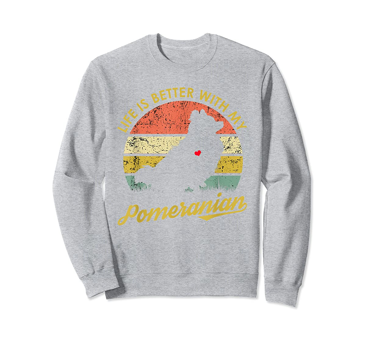 Vintage Retro Life Is Better With My Pomeranian Lover Shirt-Sweatshirt-Sport Grey