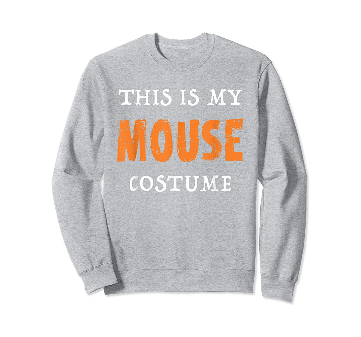 Funny This Is My Mouse Costume Halloween  T-Shirt-Sweatshirt-Sport Grey