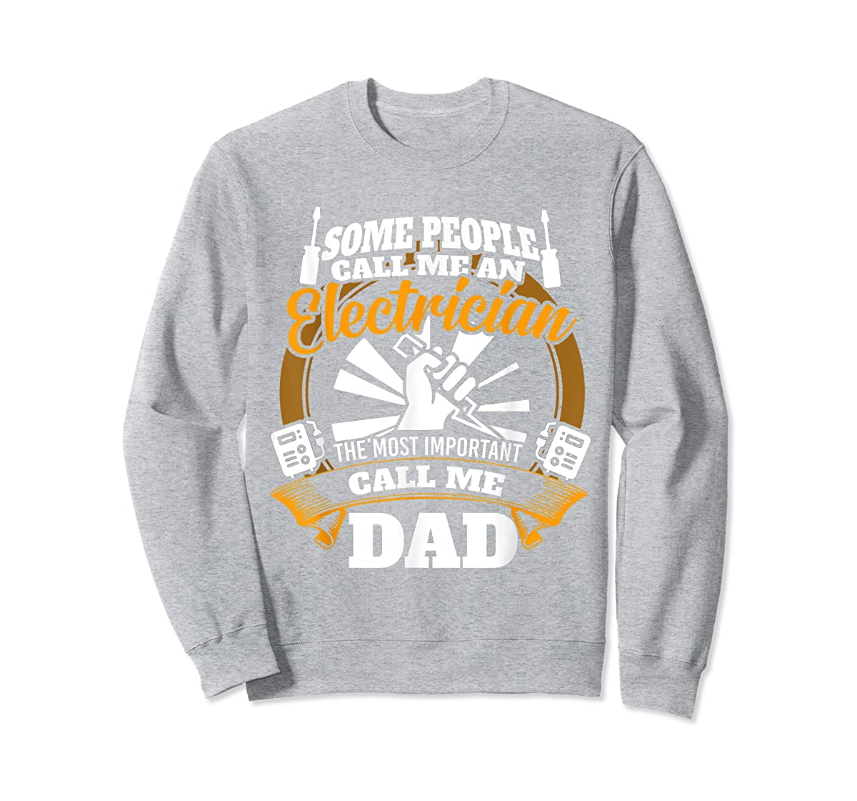 Mens Funny Electrician T-shirt for dad who loves technician gifts-Sweatshirt-Sport Grey