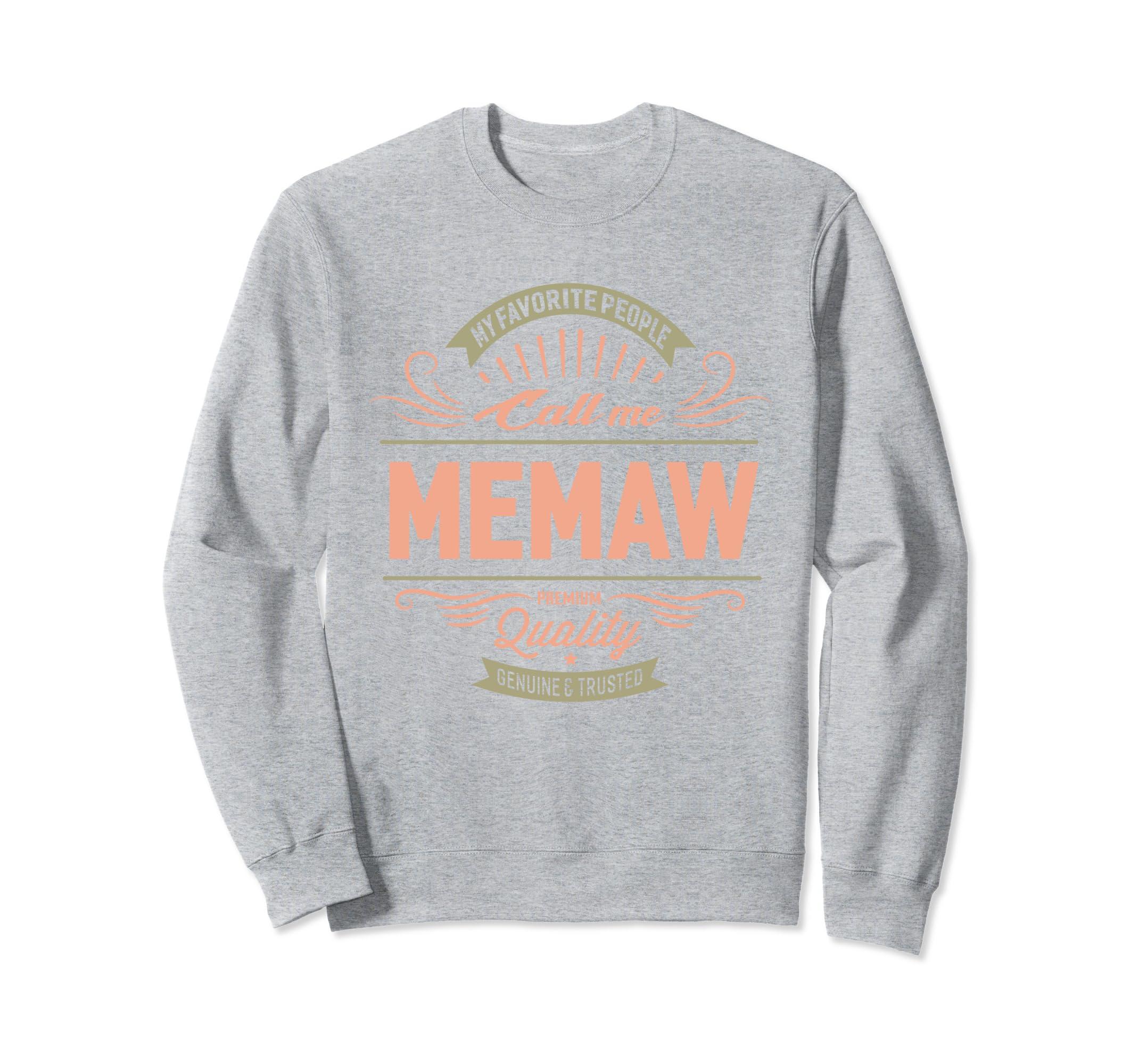 My Favorite People Call Me Memaw Grandma Mother Sweatshirt-ANZ