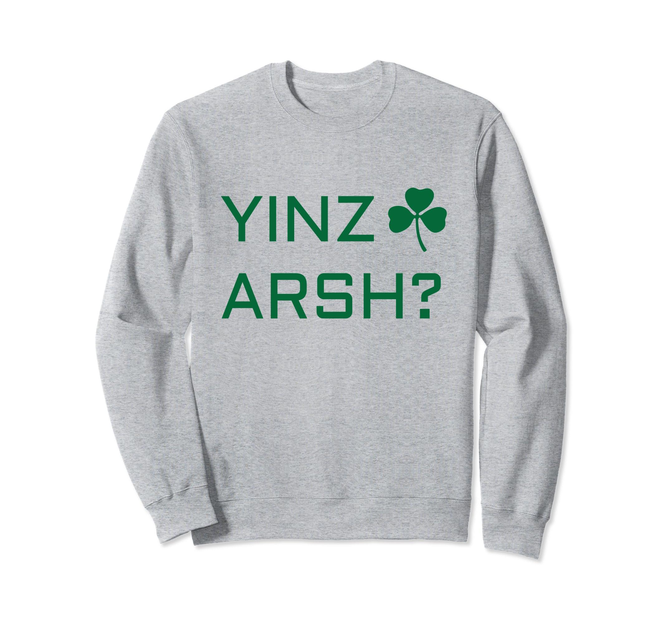Pittsburgh Irish Sweatshirt – Irish Yinzer Yinz Arsh? Shirt-Teehay