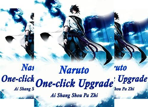 Naruto: One-click Upgrade (7 Book Series)